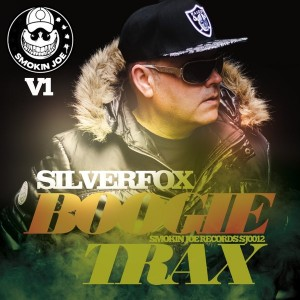 Silverfox - Boogie Trax, Vol. 1 [Smokin Joe Records]