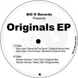 Spicy Man - Never Be The Same [Big G Records]