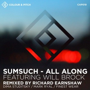 Sumsuch,Will Brock - All Along [Colour and Pitch]