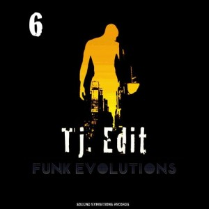 TJ. Edit - Funk Evolutions #6 [Sound-Exhibitions-Records]