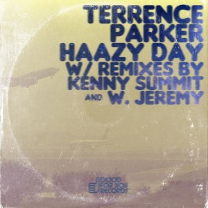 Terrence Parker - Haazy Day [Good For You Records]
