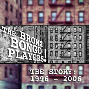 The Bronx Bong Players - The Story (1996 - 2006) [Liberte Germany]