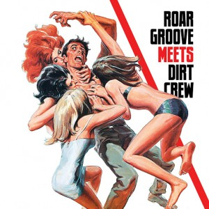 The Revenge - Roar Groove meets Dirt Crew Recordings [Dirt Crew Recordings]