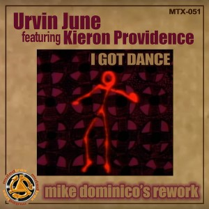 Urvin June Feat. Kieron Providence - I Got Dance (Mike Dominico's Rework) [Muted Trax]