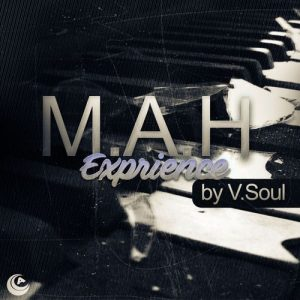 V.Soul - M.A.H Experience [Audiophile Music]