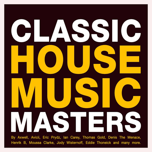 Various artists classic house music masters groove for Old house music classics