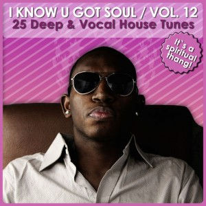 Various Artists - I Know U Got Soul, Vol. 12 [MusicaDiaz Senorita]