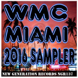Various Artists - WMC Maimi 2016 Sampler [New Generation Records]
