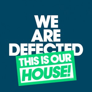 Various Artists - We Are Defected. This Is Our House! [Defected]