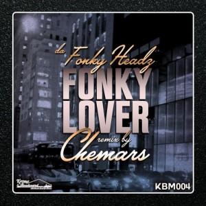 da Fonky Headz - Fonky Lover [Krome Boulevard Music]