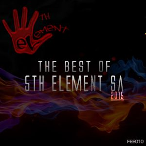 5Th Element Sa - Best of 5th Element SA 2015 [5th Element Entertainment]