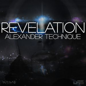 Alexander Technique - Revelation [Inhouse]
