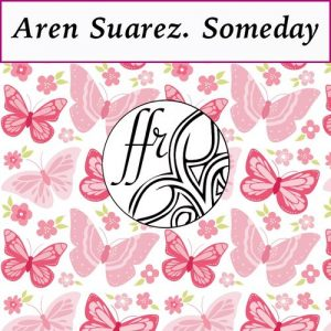 Aren Suarez - Someday [Fresh Form Records]