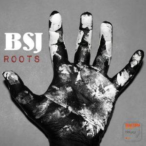 BSJ - Roots [Traktoria]