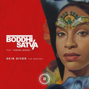 Boddhi Satva - Skin Diver (feat. Teedra Moses) [Remixes] (Remixes) [Offering Recordings]