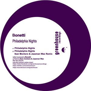 Bonetti - Philadelphia Nights [Greenhouse Recordings]