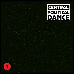 Central - Political Dance #1 [Dekmantel]