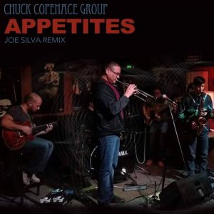 Chuck Copenace Group - Appetites (Joe Silva Remix) [Purespace Recordings]