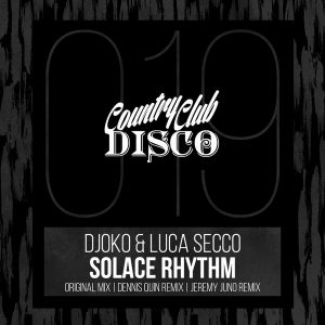 DJOKO & Luca Secco - Solace Rhythm [Country Club Disco]