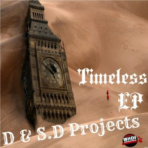 D&S.D Projects - Timeless EP [WitDJ Productions PTY LTD]