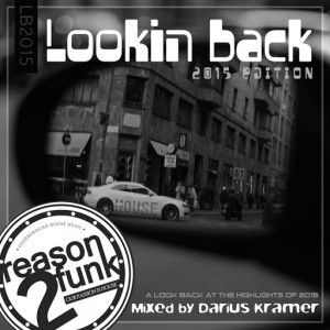 Darius Kramer - Looking Back (2015 Edition) [Reason 2 Funk Records]