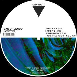 Das Orlando - Honey EP [Tremble Recordings]
