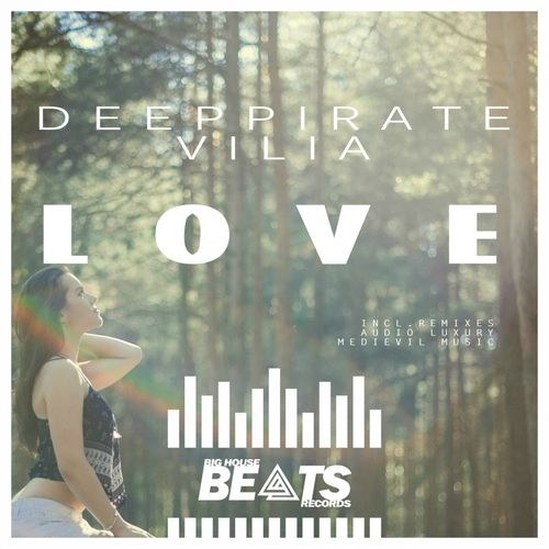 Essential music deeppirate feat vilia love big house for House music beats