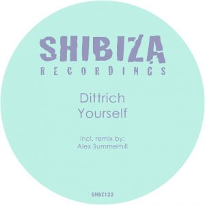 Dittrich - Yourself [Shibiza Recordings]
