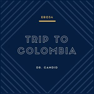 Dr. Candid - Trip to Colombia [Emerald Recordings]
