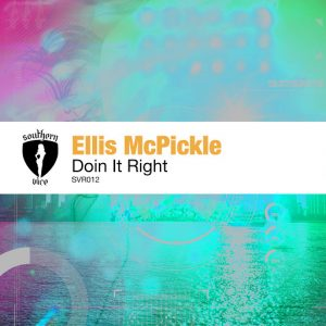 Ellis McPickle - Doin It Right [Southern Vice Recordings]