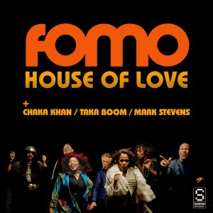 FOMO feat. Chaka Khan, Taka Boom & Mark Stevens - House Of Love [Shaboom Records]