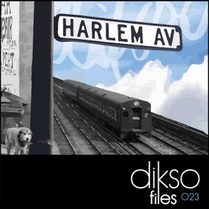 Freiboitar - Harlem Streets EP [Dikso Records]