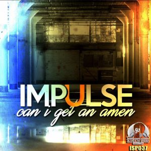 Impulse - Can I Get An Amen [Infant Soul Productions]