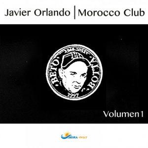 Javier Orlando - Morocco Club, Vol. 1 [BEIRA-MAR]