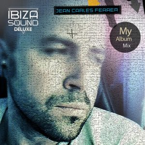 Jean Carles Ferrer - My Album Mix [Ibiza Sound Deluxe Records]