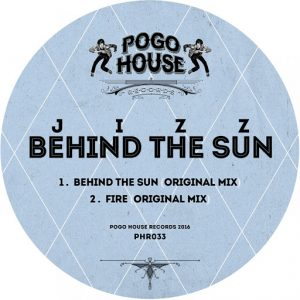 Jizz - Behind The Sun [Pogo House Records]