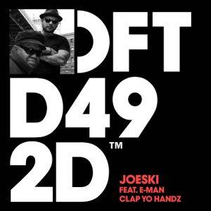 Joeski - Clap Yo Handz (feat. E-Man) [Defected]