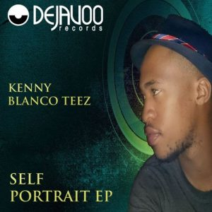 Kenny Blanco Teez, 057 Beat Crew - Self Portrait EP [Dejavoo Records]