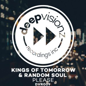 Kings Of Tomorrow & Random Soul - Please [deepvisionz]