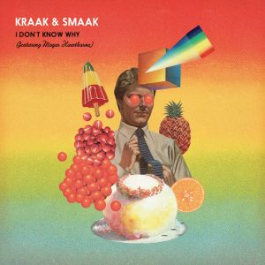 Kraak & Smaak feat Mayer Hawthorne - I Don't Know [Jalapeno]