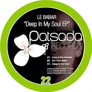 Le Babar - Deep In my Soul EP [Patsada Records]