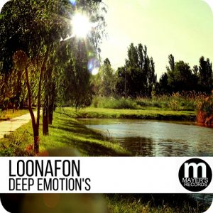 Loonafon - Deep Emotion's [Mayer's Records]