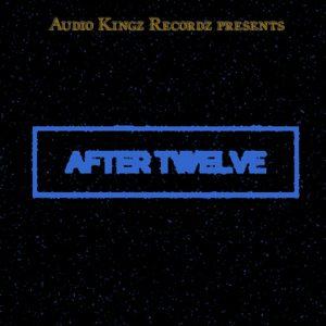 Lukado & HiddenL - After Twelve [Audio Kingz Records]