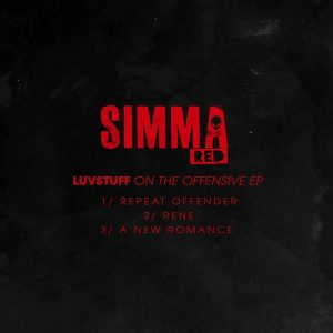 Luvstuff - On The Offensive EP [Simma Red]