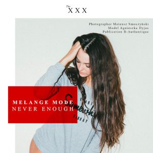 Melange Mode - Never Enough - Single [Artist Intelligence Agency]