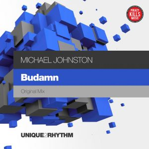 Michael Johnston - Budamn [Unique 2 Rhythm]