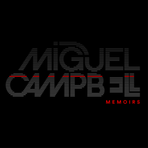Miguel Campbell - Memoirs [Outcross Recordings]