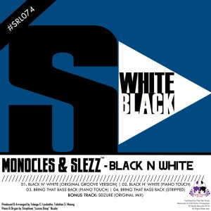 Monocles & Slezz - Black N White [Skalla Records]