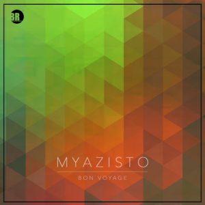 Myazisto - Bon Voyage [Beat Rebelz]