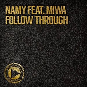 Namy feat. Miwa - Follow Through [Global Diplomacy]